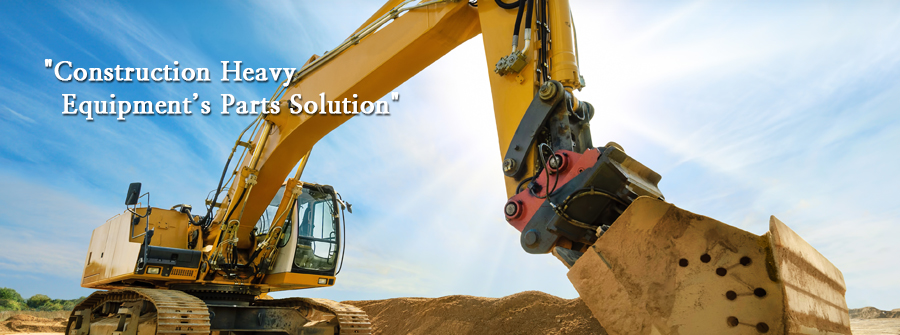 Construction Heavy Equipment's Parts Solution - Introduction